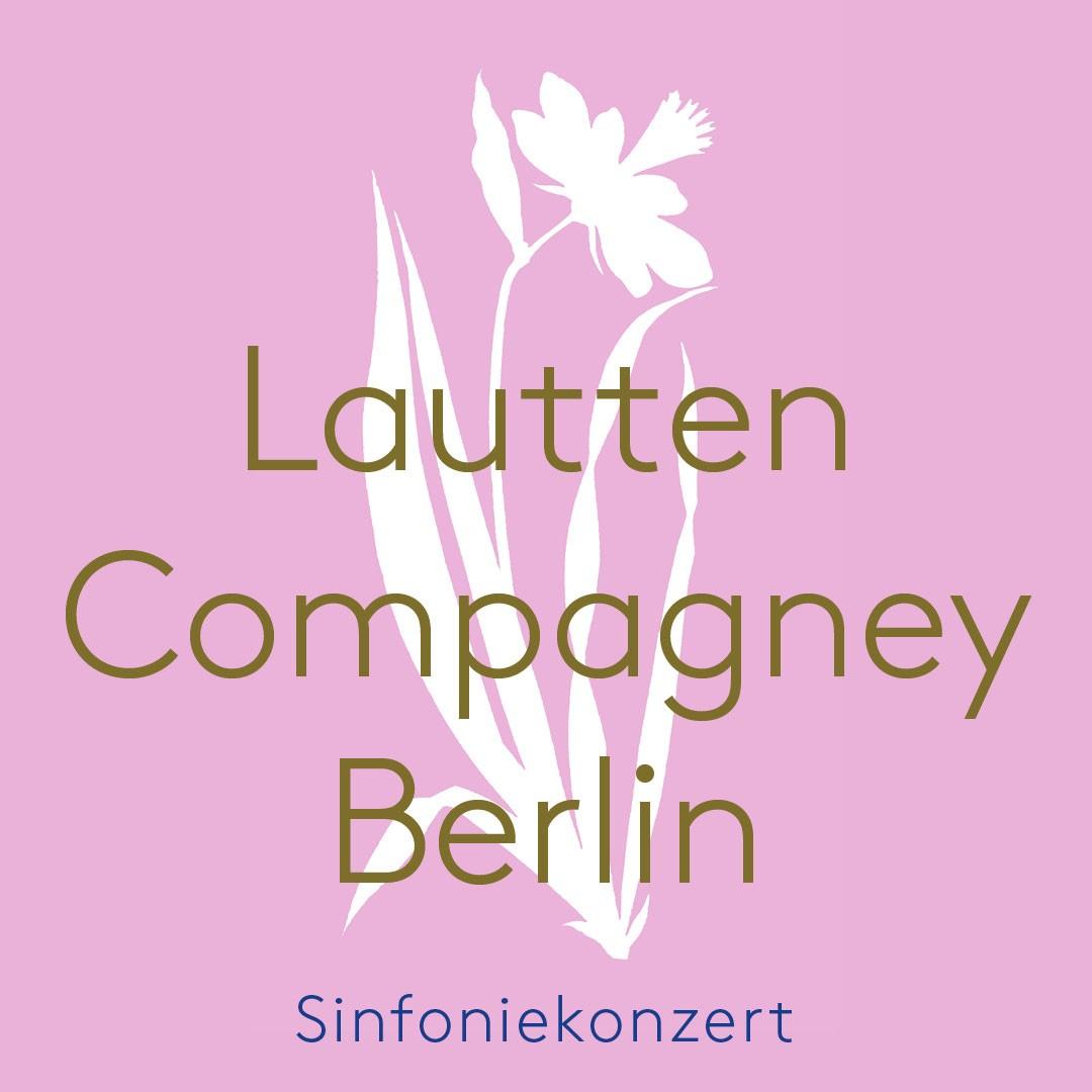 Sinfoniekonzert Lautten Compagney Berlin